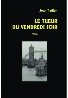 LE TUEUR DU VENDREDI SOIR - Couverture de livre auto édité