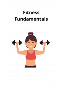 Fitness Fundamentals - Couverture Ebook auto édité