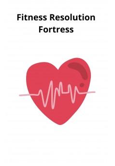 Fitness Resolution Fortress - Couverture Ebook auto édité