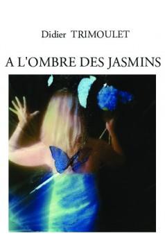 A L'OMBRE DES JASMINS - Couverture de livre auto édité