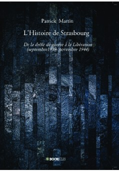 L'Histoire de Strasbourg  - Couverture de livre auto édité