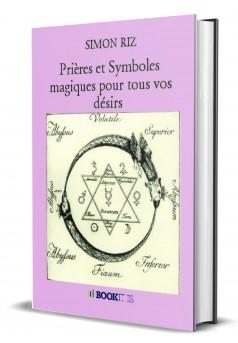 Prières et Symboles magiques pour tous vos désirs - Couverture Ebook auto édité