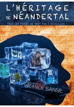 L'héritage de Néandertal - Couverture de livre auto édité