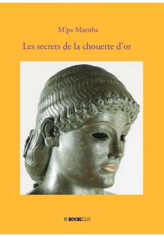 Les secrets de la chouette d'or - Couverture de livre auto édité
