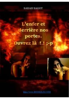 L'enfer et derrière nos portes.   - Couverture Ebook auto édité