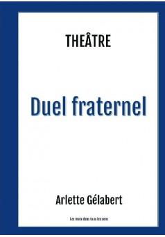 DUEL FRATERNEL - Couverture de livre auto édité