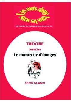 Le montreur d'images - Couverture de livre auto édité