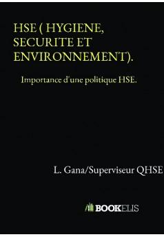 HSE ( HYGIENE, SECURITE ET ENVIRONNEMENT). - Couverture de livre auto édité