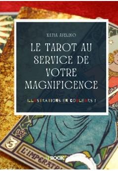 LE TAROT AU SERVICE DE VOTRE MAGNIFICENCE - Couverture de livre auto édité