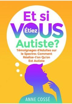 Et si VOUS étiez autiste ? - Couverture de livre auto édité