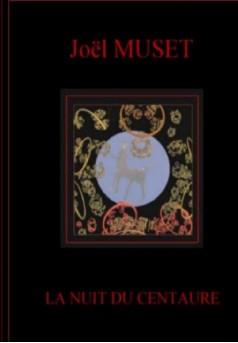 Couverture du livre autoédité LA NUIT DU CENTAURE