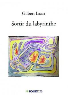 Couverture du livre autoédité Sortir du labyrinthe