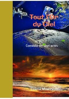 Tout l'Or du Ciel - Couverture de livre auto édité