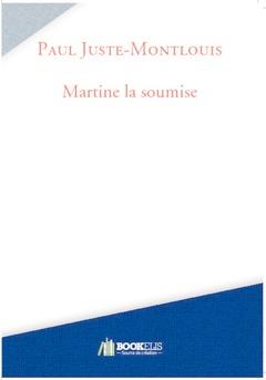 Martine la soumise - Couverture de livre auto édité