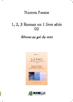 1, 2, 3 Roman en 1 livre série 02 - Couverture de livre auto édité