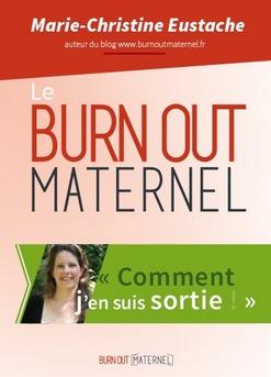 Le burn out maternel, comment j'en suis sortie - Couverture Ebook auto édité