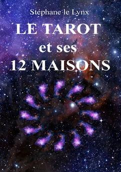 Le Tarot et ses 12 maisons