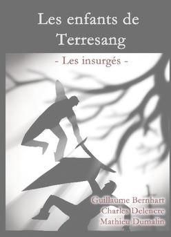 Les enfants de Terresang - Les insurgés