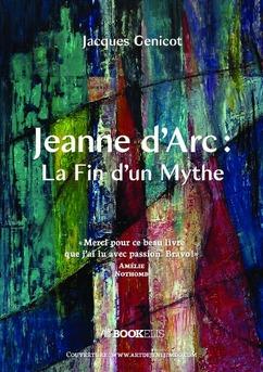 Jeanne d'Arc:La Fin d'un Mythe