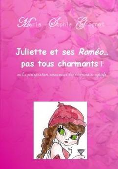 Juliette Et Ses Romeo Pas Tous Charmants
