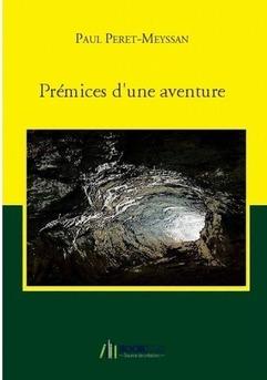 Prémices d'une aventure - Couverture de livre auto édité