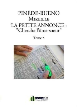 """LA PETITE ANNONCE : """"Cherche l'âme soeur"""" Tome 2"""