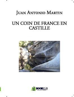 UN COIN DE FRANCE EN CASTILLE - Couverture de livre auto édité