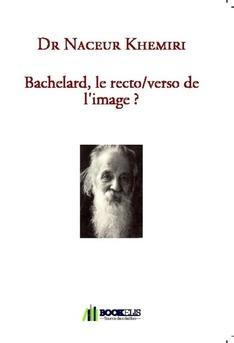 Bachelard, le recto/verso de l'image ?