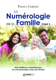 La Numérologie de la Famille, Tome 2 - Couverture de livre auto édité
