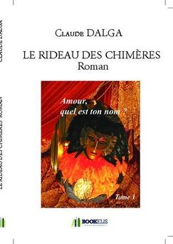 LE RIDEAU DES CHIMÈRES  Roman - Couverture de livre auto édité