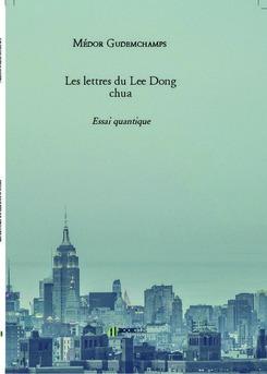 Les lettres du Lee Dong chua - Couverture de livre auto édité