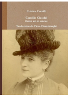 Camille Claudel Entre art et amour Traduction de Piera Fiammenghi