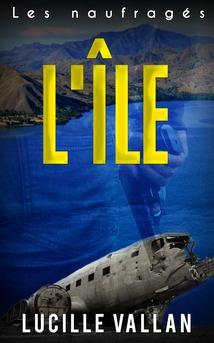 L'île    1. Les naufragés