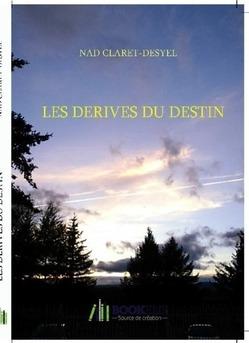 LES DÉRIVES  DU DESTIN - Couverture de livre auto édité