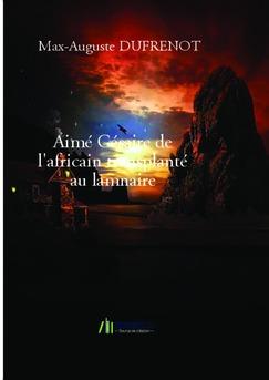 Aimé Césaire de l'africain transplanté au lamnaire