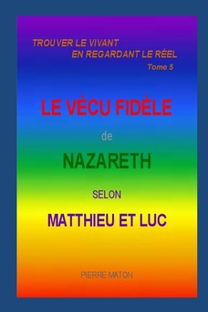 LE VÉCU FIDÈLE DE NAZARETH