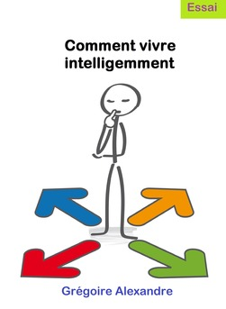 Comment vivre intelligemment