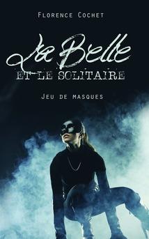 La Belle et le Solitaire, Jeu de masques - Couverture Ebook auto édité