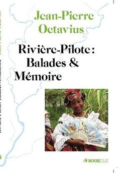 Rivière Pilote: Balades et Mémoire - Couverture de livre auto édité