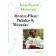 Rivière Pilote: Balades et Mémoire
