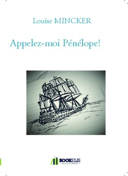 Appelez-moi Pénélope! - Couverture de livre auto édité