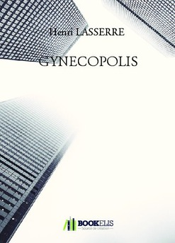 GYNECOPOLIS - Couverture de livre auto édité