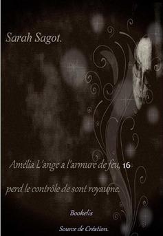 Amélia  L'ange a l'armure de feu. 16 - Couverture Ebook auto édité