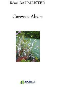Caresses Alizés - Couverture de livre auto édité