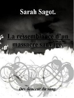 La ressemblance d'un massacre sauvage.  - Couverture Ebook auto édité