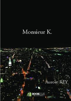 Monsieur K.