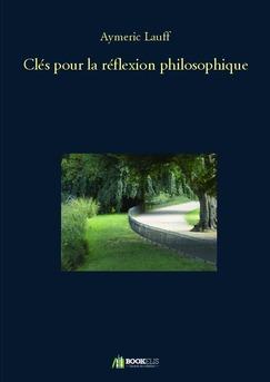 Clés pour la réflexion philosophique
