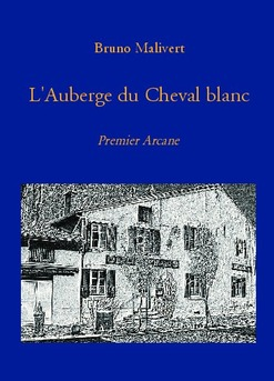 L'Auberge du Cheval blanc - Couverture de livre auto édité