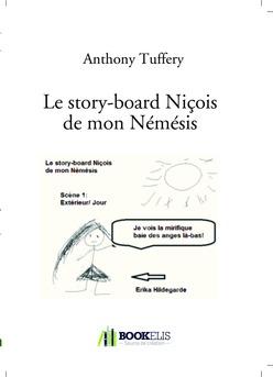 Le story-board Niçois de mon Némésis
