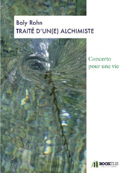 TRAITÉ D'UN(E) ALCHIMISTE - Cover book